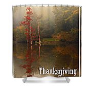 Thanksgiving Reflections Shower Curtain