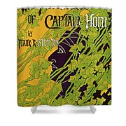 The Adventures Of Captain Horn 1895 Shower Curtain