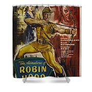 The Adventures Of Robin Hood  Shower Curtain