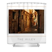 The Alley Poster Shower Curtain