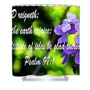 The Bible Psalms 97 Shower Curtain