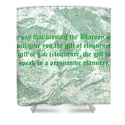 The Blarney Stone Shower Curtain