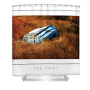 The Boat Poster Shower Curtain