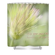 The Breathings Of Your Heart - Inspirational Art By Jordan Blackstone Shower Curtain
