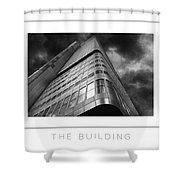 The Building Poster Shower Curtain