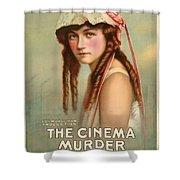 The Cinema Murder  Shower Curtain
