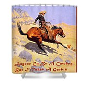 The Cowboy With Quote Shower Curtain