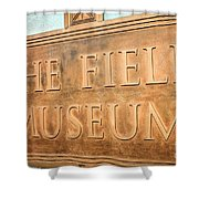 The Field Museum Sign In Chicago Illinois Shower Curtain by Paul Velgos