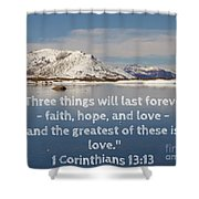 The Greatest Is Love Shower Curtain