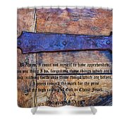 The High Calling Of God In Christ Jesus Shower Curtain