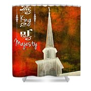 The King Of Majesty Shower Curtain