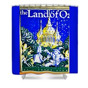 The Land Of Oz Shower Curtain