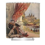 The Last Days Of Francis I Shower Curtain