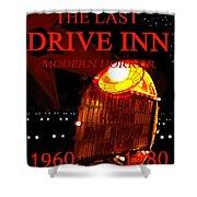 The Last Drive Inn Shower Curtain
