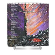 The Man On The Cross With Poem Shower Curtain