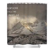 The Mountains Are Calling And I Must Go  John Muir Vintage Shower Curtain