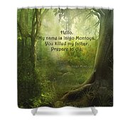 The Princess Bride - Hello Shower Curtain