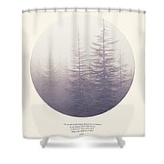 The Purpose Of Life Shower Curtain