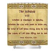 The Rubaiyat Viii Omar Khayyam  Shower Curtain by Olga Hamilton