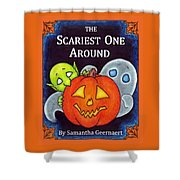 The Scariest One Around Shower Curtain