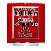 The Second Artillery Needs 200 Real Men Shower Curtain by War Is Hell Store