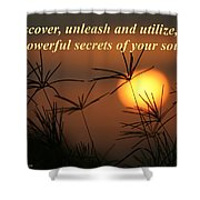The Secrets Of Your Soul Shower Curtain