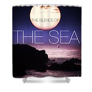 The Silence Of The Sea Shower Curtain