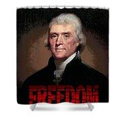 Thomas Jefferson Freedom Shower Curtain