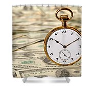 Time Is Over Money Shower Curtain