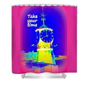 It's The Time Of Our Life Shower Curtain