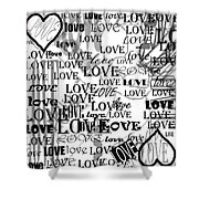 Tribute To Love In White Shower Curtain