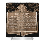 Troup Factory Historical Marker Shower Curtain