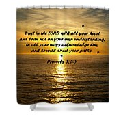 Trust In The Lord  Shower Curtain by Barbara Snyder