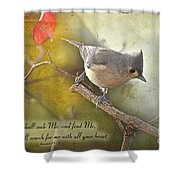 Tuffted Titmouse With Verse Shower Curtain
