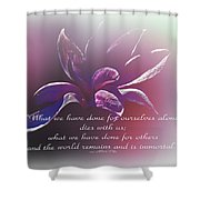 Tulip Magnolia And Albert Pike Quotation Shower Curtain