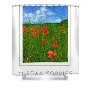 Tuscan Poppies Poster Shower Curtain