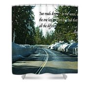 Two Roads Shower Curtain
