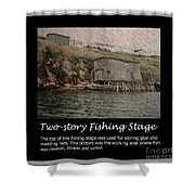 Two-story Fishing Stage Shower Curtain