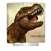 Tyrannosaurus Rex 3 Shower Curtain