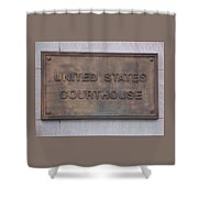 United States Courthouse Sign Shower Curtain