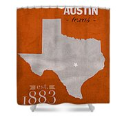 University Of Texas Longhorns Austin College Town State Map Poster Series No 105 Shower Curtain