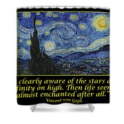Van Gogh Motivational Quotes - Starry Night II Shower Curtain