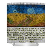 Van Gogh Motivational Quotes - Wheatfield With Crows II Shower Curtain
