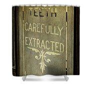 Victorian Dentist Sign Shower Curtain