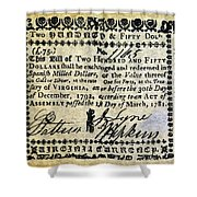 Virginia Banknote, 1781 Shower Curtain