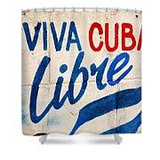 Viva Cuba Libre Sign Shower Curtain