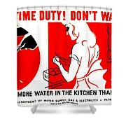 War Poster - Ww2 - Dont Waste Water 1 Shower Curtain