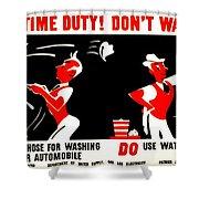 War Poster - Ww2 - Dont Waste Water 2 Shower Curtain