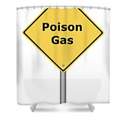 Warning Sign Poison Gas Shower Curtain