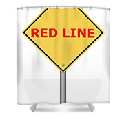 Warning Sign Red Line Shower Curtain